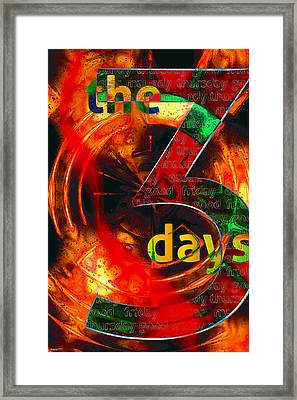The Three Days Framed Print by Chuck Mountain