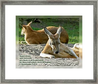 1 Thessalonians 5 16-18 Framed Print by Dawn Currie