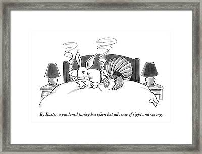 By Easter, A Pardoned Turkey Has Often Lost All Framed Print