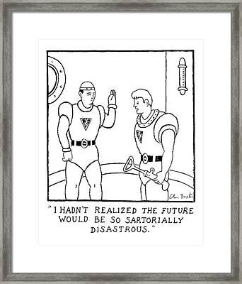 I Hadn't Realized The Future Framed Print