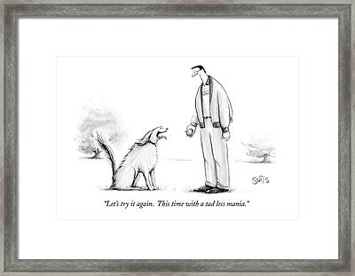 Let's Try It Again.  This Time With A Tad Less Framed Print by Julia Suits