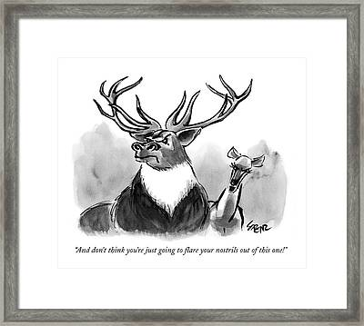 And Don't Think You're Just Going To Flare Framed Print