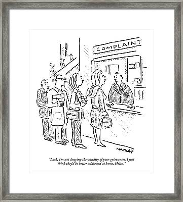 Look, I'm Not Denying The Validity Framed Print