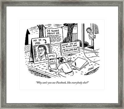 Why Can't You Use Facebook Framed Print
