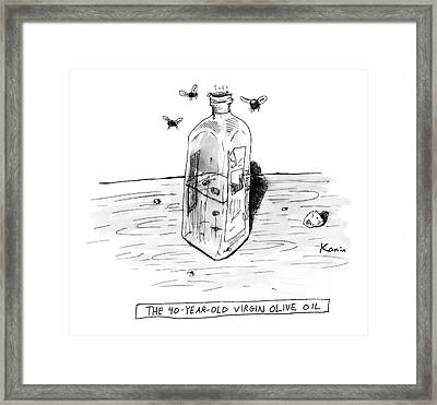 The 40-year-old Virgin Olive Oil Framed Print by Zachary Kanin