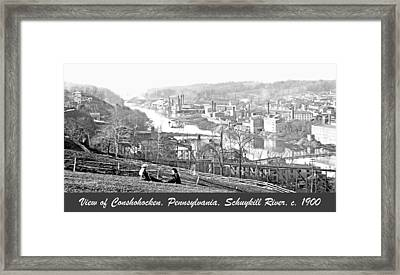 View Of Conshohocken Pennsylvania C 1900 Framed Print