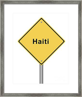 Warning Sign Haiti Framed Print