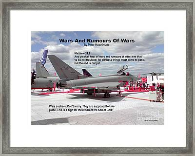 Wars And Rumours Of Wars Framed Print by Bible Verse Pictures
