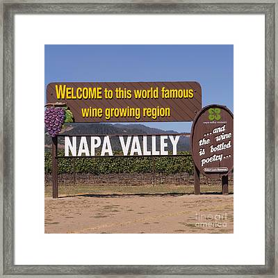 Welcome To Napa Valley California Dsc1681 Framed Print