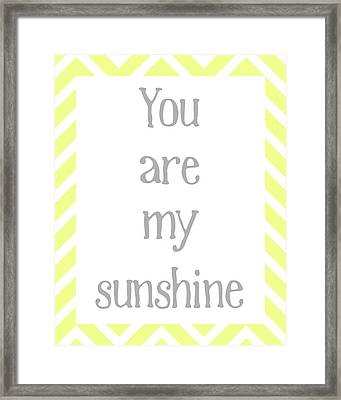 You Are My Sunshine Framed Print by Jaime Friedman