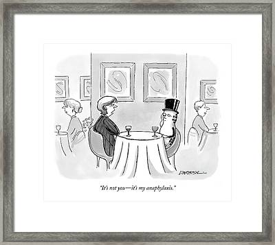 It's Not You - It's My Anaphylaxis Framed Print