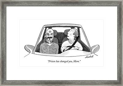 Prison Has Changed Framed Print