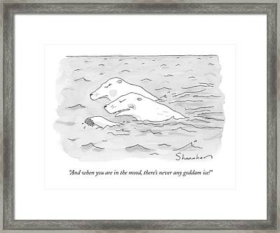 And When You Are In The Mood Framed Print by Danny Shanahan