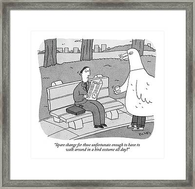 Spare Change For Those Unfortunate Enough Framed Print by Peter C. Vey