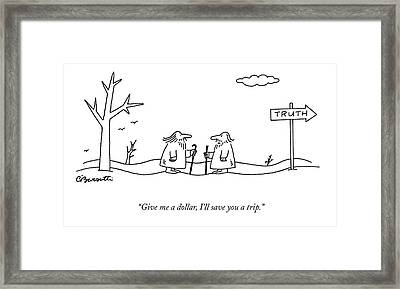 Give Me A Dollar Framed Print by Charles Barsotti