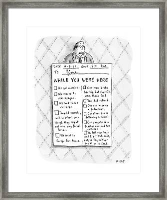 While You Were Here Framed Print