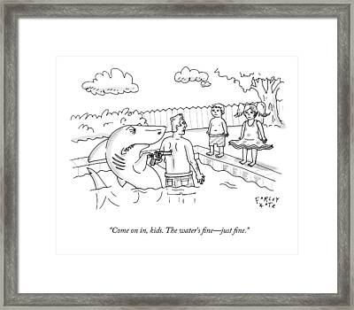 Come On In, Kids. The Water's Fine - Just Fine Framed Print by Farley Katz