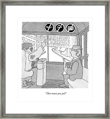 That Means Framed Print by Gahan Wilson