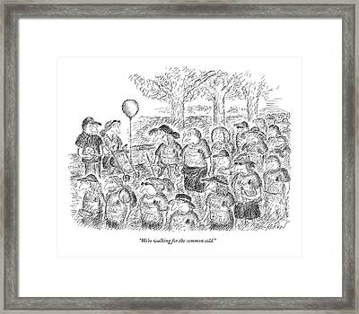 We're Walking For The Common Cold Framed Print