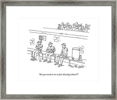 Are You Mad At Me Or Just Chewing Tobacco? Framed Print by Eric Lewis