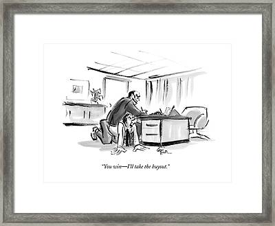 You Win - I'll Take The Buyout Framed Print by Lee Lorenz