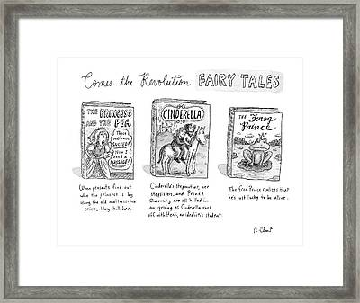 Comes The Revolution Fairy Tales Framed Print