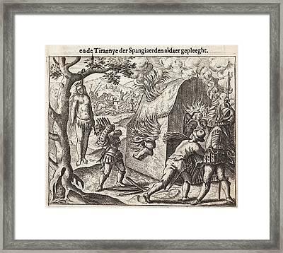 1598 Spanish Cruelties In The New World Framed Print