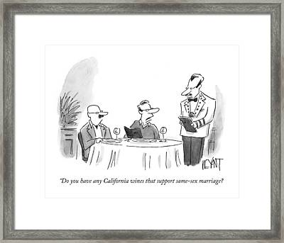 Do You Have Any California Wines That Support Framed Print