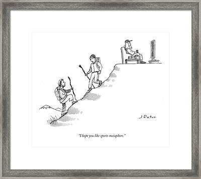 I Hope You Like Sports Metaphors Framed Print by Joe Dator