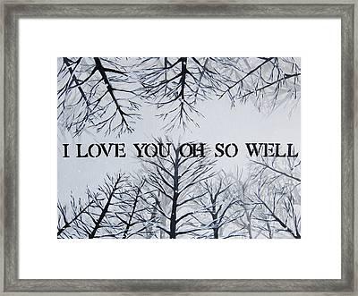 18x24 I Love You Oh So Well Framed Print