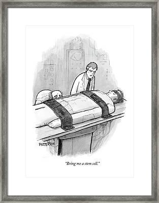 Bring Me A Stem Cell Framed Print