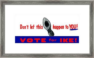 1952 Don't Let This Happen - Vote Ike Framed Print