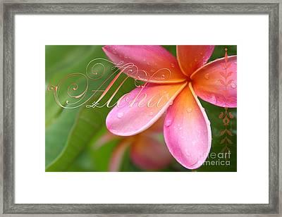 Aloha Framed Print by Sharon Mau