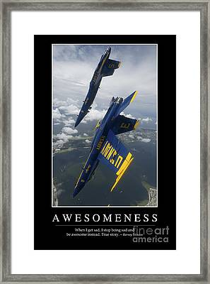 Awesomeness Inspirational Quote Framed Print