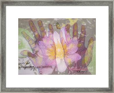 Hold Fast When You Have It Framed Print