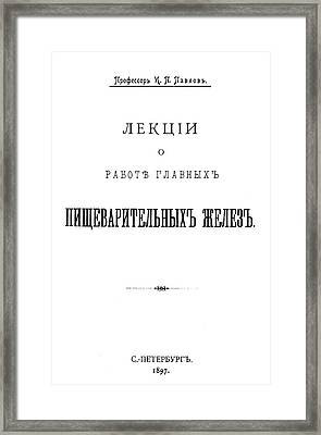 Ivan Petrovich Pavlov (1849-1936) Framed Print
