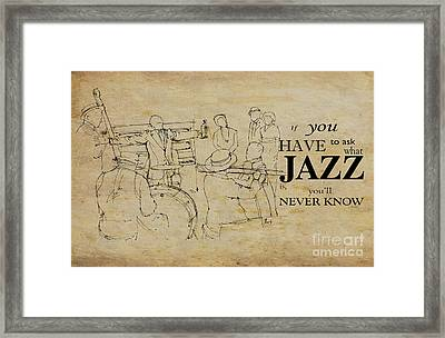 Jazz Quote Framed Print