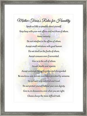 Mother Theresa's Rules For Humility Framed Print by Jocelyn Friis