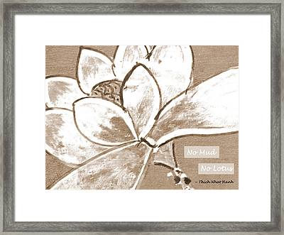 No Mud No Lotus Framed Print