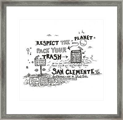 Pack Your Trash Framed Print