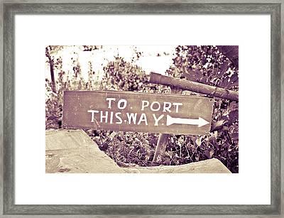 Port Sign Framed Print