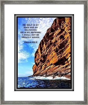 Psalm 62 2 Framed Print