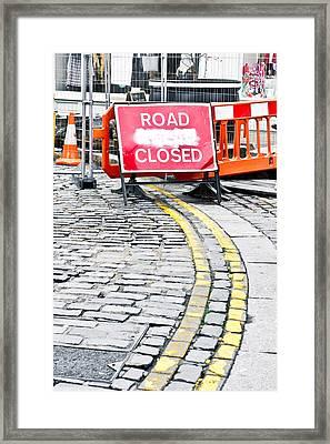 Road Closed Framed Print by Tom Gowanlock