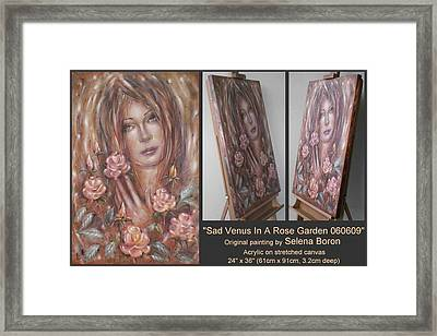 Framed Print featuring the painting Sad Venus In A Rose Garden 060609 by Selena Boron