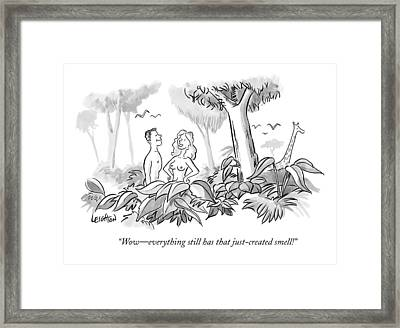 Wow - Everything Still Has That Just-created Framed Print