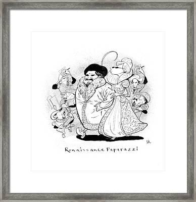 Captionless; Renaissance Paparazzi Framed Print by Steve Brodner