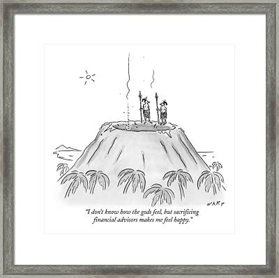 I Don't Know How The Gods Feel Framed Print