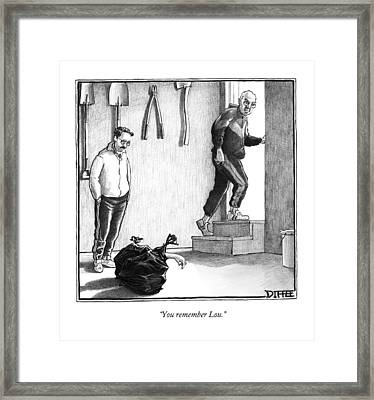 You Remember Lou Framed Print by Matthew Diffee