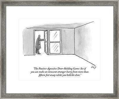 The Passive-agressive Door-holding Game: Framed Print by Carolita Johnson