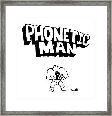 Phonetic Man Framed Print by Ariel Molvig